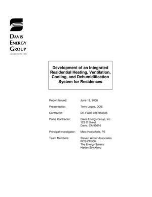 Primary view of object titled 'Development of an Integrated Residential Heating, Ventilation, Cooling, and Dehumidification System for Residences'.
