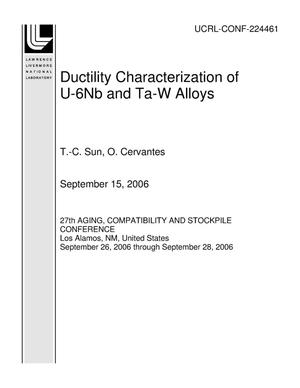 Primary view of object titled 'Ductility Characterization of U-6Nb and Ta-W Alloys'.