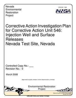 Primary view of object titled 'Corrective Action Investigation plan for Corrective Action Unit 546: Injection Well and Surface Releases, Nevada Test Site, Nevada, Revision 0'.