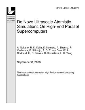 Primary view of object titled 'De Novo Ultrascale Atomistic Simulations On High-End Parallel Supercomputers'.