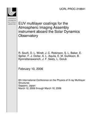 Primary view of object titled 'EUV multilayer coatings for the Atmospheric Imaging Assembly instrument aboard the Solar Dynamics Observatory'.