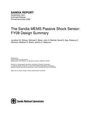 Primary view of object titled 'The Sandia MEMS passive shock sensor : FY08 design summary.'.