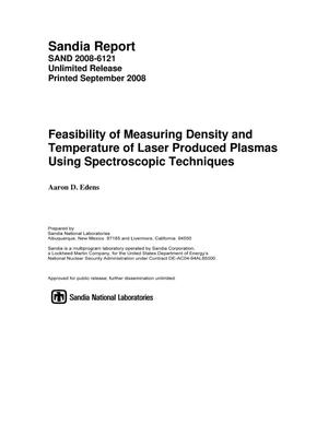 Primary view of object titled 'Feasibility of measuring density and temperature of laser produced plasmas using spectroscopic techniques.'.