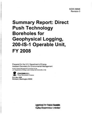 Primary view of object titled 'SUMMARY REPORT DIRECT PUSH TECHNOLOGY BOREHOLES FOR GEOPHYSICAL LOGGING 200-IS-1 OPERABLE UNIT FY2008'.