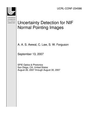 Primary view of object titled 'Uncertainty Detection for NIF Normal Pointing Images'.