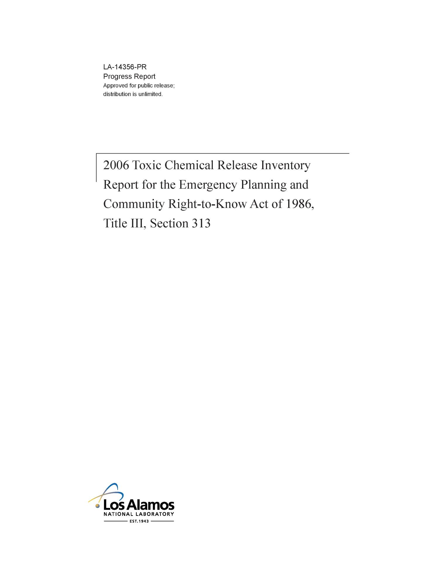 2006 Toxic Chemical Release Inventory Report for the Emergency Planning and Community Right-to-Know Act of 1986, Title III, Section 313                                                                                                      [Sequence #]: 1 of 60