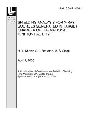 Primary view of object titled 'SHIELDING ANALYSIS FOR X-RAY SOURCES GENERATED IN TARGET CHAMBER OF THE NATIONAL IGNITION FACILITY'.