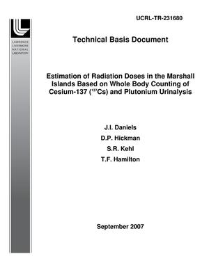 Primary view of object titled 'Estimation of Radiation Doses in the Marshall Islands Based on Whole Body Counting of Cesium-137 (137Cs) and Plutonium Urinalysis'.