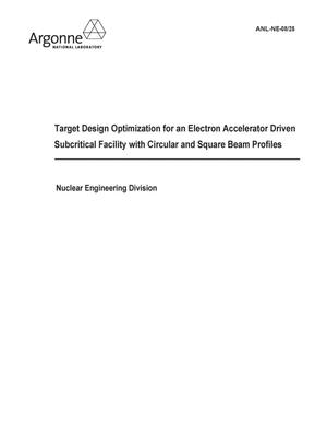 Primary view of object titled 'Target design optimization for an electron accelerator driven subcritical facility with circular and square beam profiles.'.
