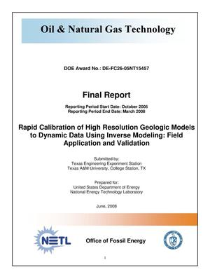 Primary view of object titled 'Rapid Calibration of High Resolution Geologic Models to Dynamic Data Using Inverse Modeling: Field Application and Validation'.