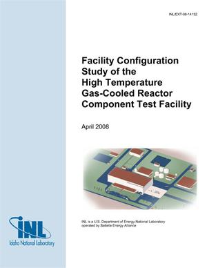 Primary view of object titled 'Facility Configuration Study of the High Temperature Gas-Cooled Reactor Component Test Facility'.