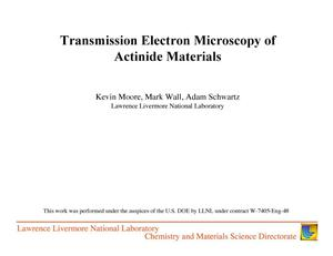 Primary view of object titled 'Transmission electron microscopy of actinide materials'.