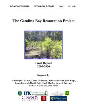 Primary view of object titled 'The Carolina Bay Restoration Project - Final Report 2000-2006.'.