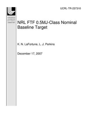 Primary view of object titled 'NRL FTF 0.5MJ-Class Nominal Baseline Target'.