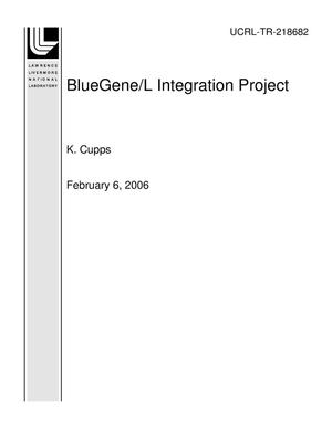 Primary view of object titled 'BlueGene/L Integration Project'.