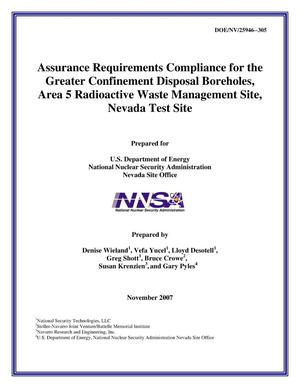 Primary view of object titled 'Assurance Requirements Compliance for the Greater Confinement Disposal Boreholes, Area 5 Radioactive Waste Management Site, Nevada Test Site'.