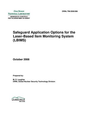 Primary view of object titled 'Safeguard Application Options for the Laser-Based Item Monitoring System (LBIMS)'.