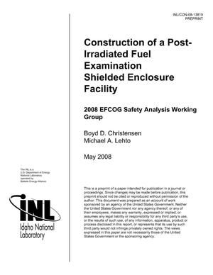Primary view of object titled 'Construction of a Post-Irradiated Fuel Examination Shielded Enclosure Facility'.