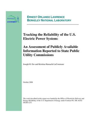 Primary view of object titled 'Tracking the Reliability of the U.S. Electric Power System: An Assessment of Publicly Available Information Reported to State Public Utility Commissions'.