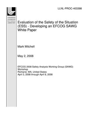 Primary view of object titled 'Evaluation of the Safety of the Situation (ESS) - Developing an EFCOG SAWG White Paper'.