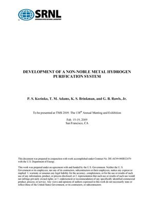 Primary view of object titled 'DEVELOPMENT OF A NON-NOBLE METAL HYDROGEN PURIFICATION SYSTEM'.