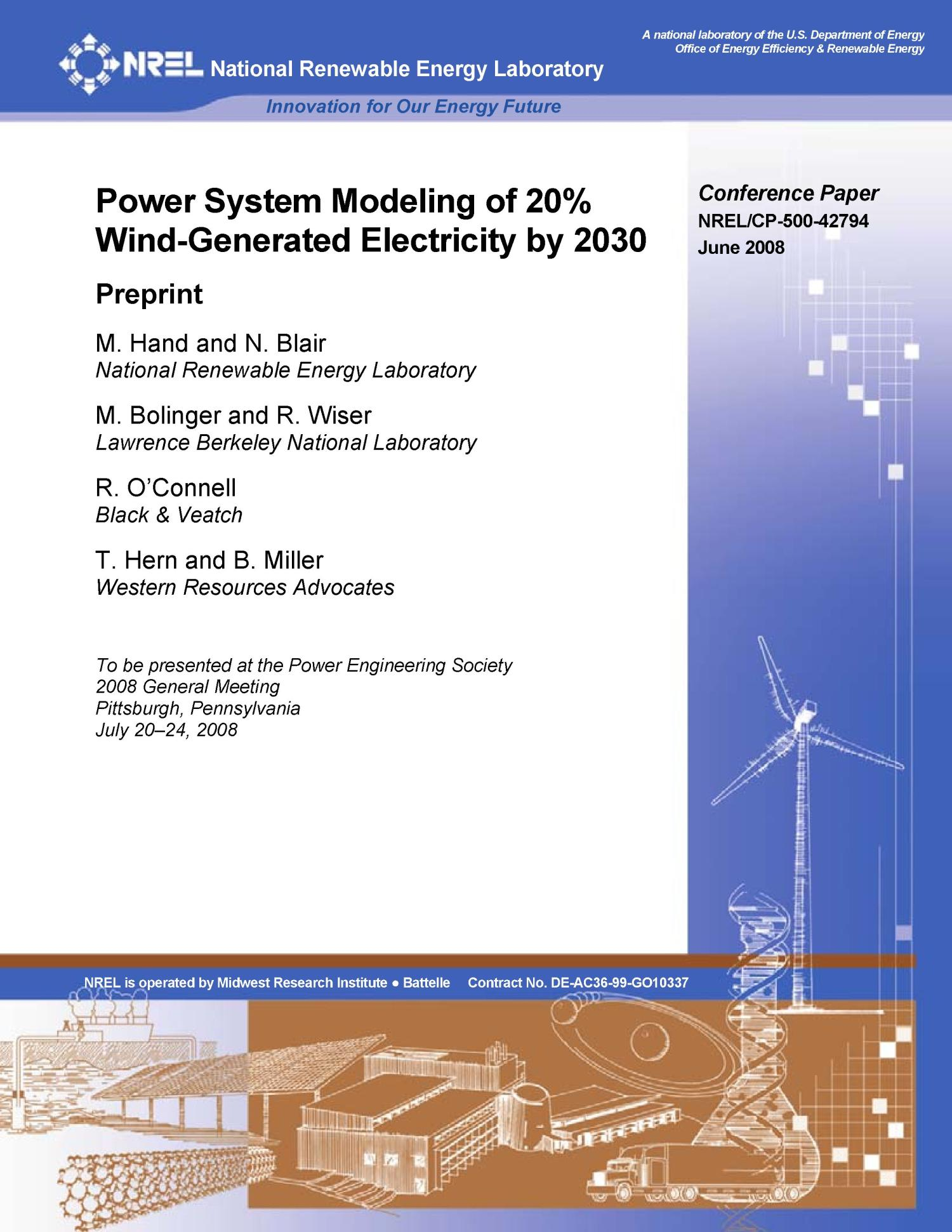 Power System Modeling of 20percent Wind-Generated Electricity by 2030                                                                                                      [Sequence #]: 1 of 11