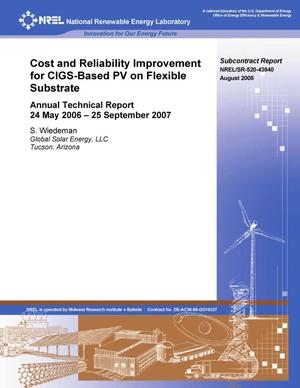 Primary view of object titled 'Cost and Reliability Improvement for CIGS-Based PV on Flexible Substrate: Annual Technical Report, 24 May 2006 - 25 September 2007'.