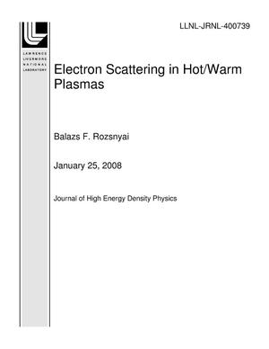 Primary view of object titled 'Electron Scattering in Hot/Warm Plasmas'.