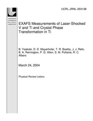 Primary view of object titled 'EXAFS Measurements of Laser-Shocked V and Ti and Crystal Phase Transformation in Ti'.