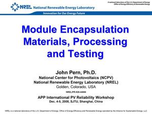 Primary view of object titled 'Module Encapsulation Materials, Processing and Testing (Presentation)'.