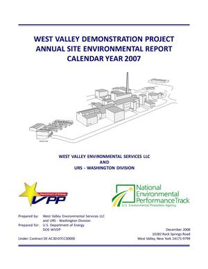 Primary view of object titled 'West Valley Demonstration Project Annual Site Environmental Report Calendar Year 2007'.