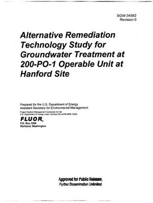 Primary view of object titled 'ALTERNATIVE REMEDIATION TECHNOLOGY STUDY FOR GROUNDWATER TREATMENT AT 200-PO-1 OPERABLE UNIT AT HANFORD SITE'.
