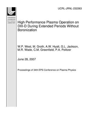 Primary view of object titled 'High Performance Plasma Operation on DIII-D During Extended Periods Without Boronization'.