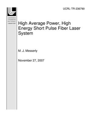 Primary view of object titled 'High Average Power, High Energy Short Pulse Fiber Laser System'.
