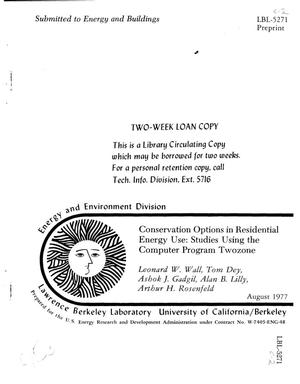 Primary view of object titled 'CONSERVATION OPTIONS IN RESIDENTIAL ENERGY USE: STUDIES USING THE COMPUTER PROGRAM TWOZONE'.