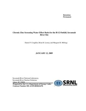 Primary view of object titled 'CHRONIC ZINC SCREENING WATER EFFECT RATIO FOR THE H-12 OUTFALL, SAVANNAH RIVER SITE'.
