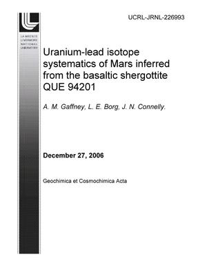 Primary view of object titled 'Uranium-lead isotope systematics of Mars inferred from the basaltic shergottite QUE 94201'.