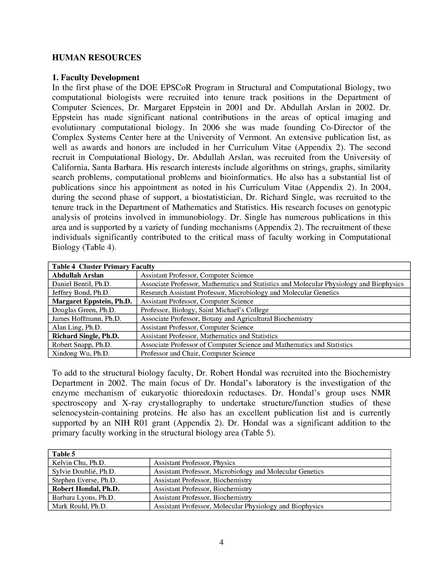 DOE EPSCoR Initiative in Structural and computational Biology/Bioinformatics                                                                                                      [Sequence #]: 4 of 92