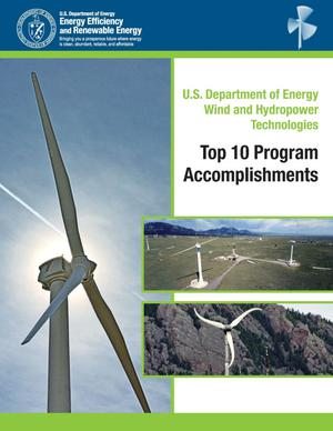 Primary view of object titled 'U.S. Department of Energy Wind and Hydropower Technologies: Top 10 Program Accomplishments'.