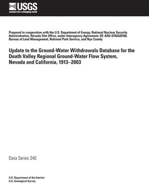Primary view of object titled 'Update to the Ground-Water Withdrawals Database for the Death Valley REgional Ground-Water Flow System, Nevada and California, 1913-2003'.