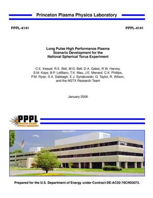 Primary view of object titled 'Long Pulse High Performance Plasma Scenario Development for the National Spherical Torus Experiment'.