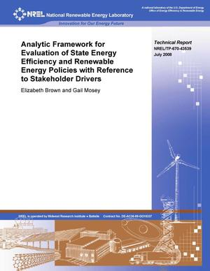 Primary view of object titled 'Analytic Framework for Evaluation of State Energy Efficiency and Renewable Energy Policies with Reference to Stakeholder Drivers'.