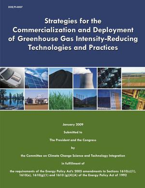 Primary view of object titled 'Strategies for the Commercialization and Deployment of Greenhouse Gas Intensity-Reducing Technologies and Practices'.
