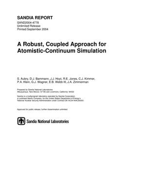 Primary view of object titled 'A robust, coupled approach for atomistic-continuum simulation.'.