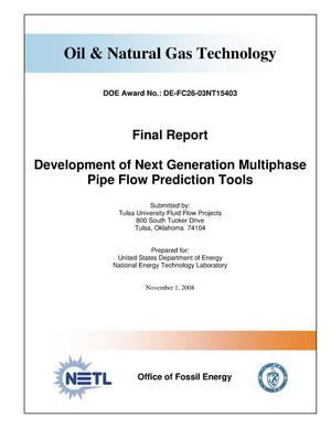 Primary view of object titled 'Development of Next Generation Multiphase Pipe Flow Prediction Tools'.