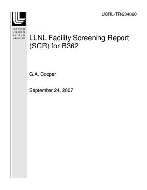 Primary view of object titled 'LLNL Facility Screening Report (SCR) for B362'.