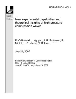 Primary view of object titled 'New experimental capabilities and theoretical insights of high pressure compression waves'.