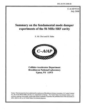 Primary view of object titled 'Summary on the Fundamental Mode Damper Experiments of the 56 MHz SRF Cavity'.