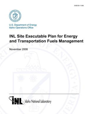 Primary view of object titled 'INL Site Executable Plan for Energy and Transportation Fuels Management'.