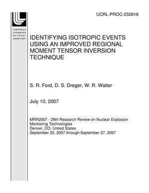 Primary view of object titled 'IDENTIFYING ISOTROPIC EVENTS USING AN IMPROVED REGIONAL MOMENT TENSOR INVERSION TECHNIQUE'.
